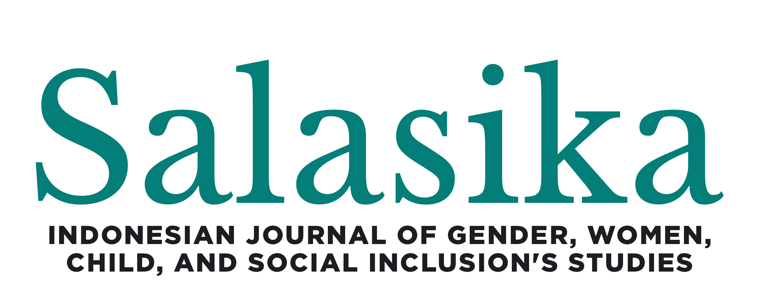 SALASIKA (Indonesian Journal of Gender, Women, Child, and Social Inclusion's Studies)